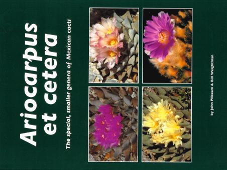 Ariocarpus et cetera - John Pilbeam, Bill Weightman