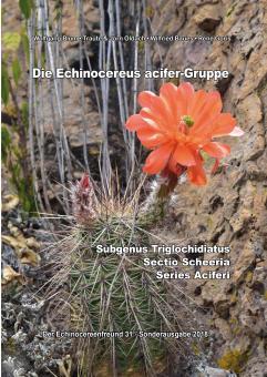 Echinocereus - Die Echinocereus acifer Gruppe - Blum, Oldach, Baues, Goris - Der Echinocereusfreund