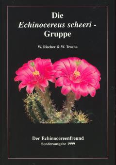 Echinocereus - Die Echinocereus scheeri Gruppe - Rischer und Trocha - Der Echinocereusfreund