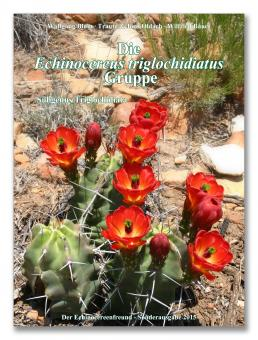 Echinocereus - Die triglochdiatus Gruppe - Wolfgang Blum, Traute und Jörg Oldach, Wilfried Bauer - Der Echinocereusfreund
