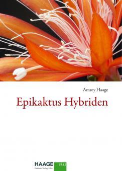 Epicactus-Hybriden - Amrey Haage