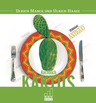 KochbuchKaktus, Ulrich Haage & Ulrich Manck