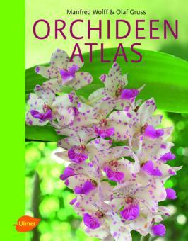 Orchideen Atlas - Wolff & Gruss