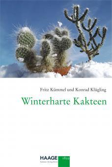 Winterharte Kakteen, Fritz Kümmel und Konrad Klügling - dritte ergänzte Auflage
